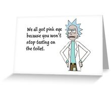 Rick and Morty-- Pink Eye Greeting Card