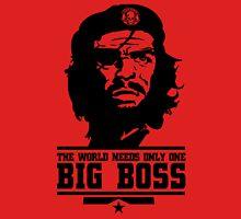 World Needs Only One Big Boss Unisex T-Shirt