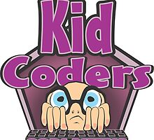 Kid Coders Code Better  by MontanaJack