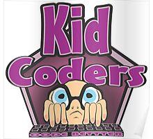 Kid Coders Code Better  Poster