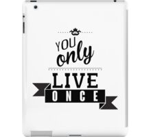 Inspirational motivational quote iPad Case/Skin