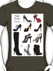High Heels Lover T-Shirt