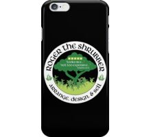 Roger the Shrubber iPhone Case/Skin