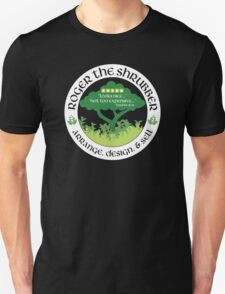 Roger the Shrubber Unisex T-Shirt
