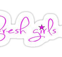 fresh girls club Sticker