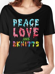 Peace Love and BKnitts Women's Relaxed Fit T-Shirt