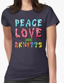 Peace Love and BKnitts Womens Fitted T-Shirt
