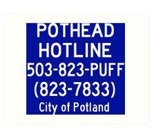 Pothead Hotline No. 3 Art Print