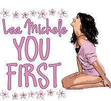 You First Lea Michele by leamgleek