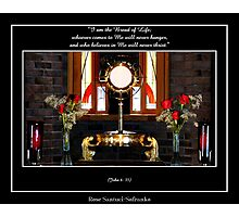 Jesus Christ in The Holy Eucharist (John 6: 35) Photographic Print