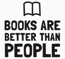Books Better Than People by AmazingMart