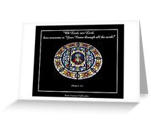 Sacred Heart of Jesus Stained Glass Window - Psalm 8: 10 Greeting Card