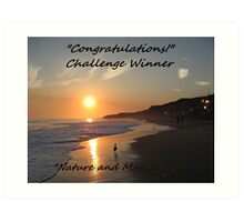 Challenge Winner Banner for Nature and Man Art Print