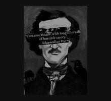 Edgar Allen Poe Quote Unisex T-Shirt