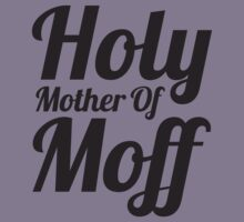 Holy Mother of Moff by twoforapound