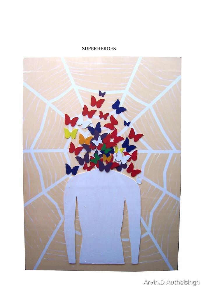 superheroes by Arvin.D Authelsingh