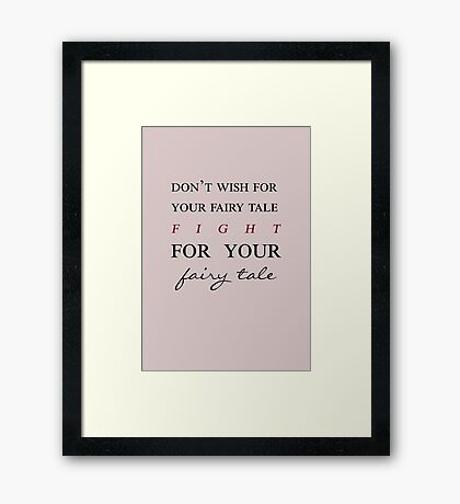 Fairy Tale - Jennifer Morrison Quote Framed Print
