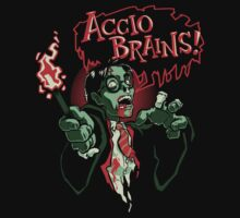 Accio Brains! T-Shirt