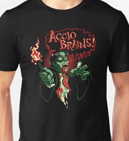 Accio Brains! Unisex T-Shirt