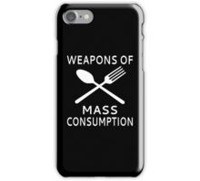 Weapons Of Mass Consumption iPhone Case/Skin