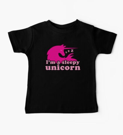 I'm a sleepy unicorn Baby Tee