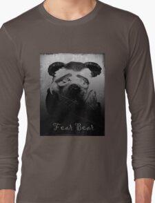 Fear Bear Tee Long Sleeve T-Shirt