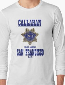 Dirty Harry's school of policing Long Sleeve T-Shirt