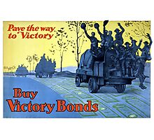 Pave The Way To Victory -- WWI Poster Photographic Print