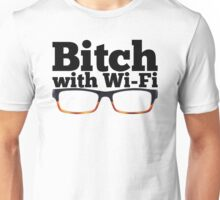 Felicity Smoak - Bitch with Wi-Fi - Glasses Version Unisex T-Shirt