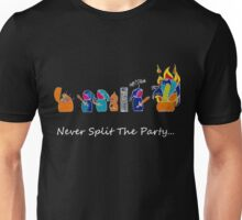Never Split the Party - Dark T's Unisex T-Shirt