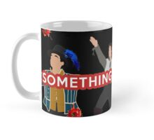 Something Rotten- MUG Mug