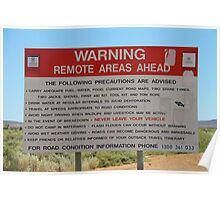 Remote Area Warning Poster