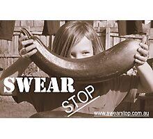 Swear Stop! Photographic Print