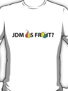JDM AS FRUIT T-Shirt