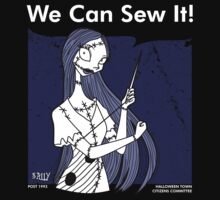 We can sew it! T-Shirt
