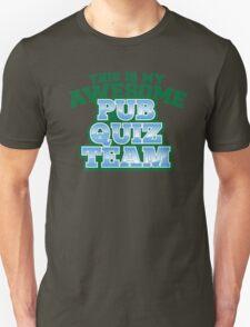 This is my AWESOME pub QUIZ team T-Shirt