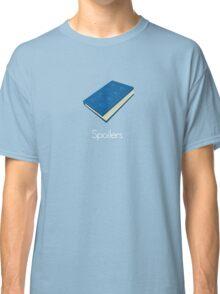 Spoilers Classic T-Shirt