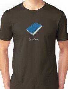 Spoilers Unisex T-Shirt