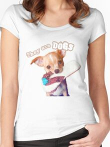 They are Dogs (T-shirt puppies) Women's Fitted Scoop T-Shirt