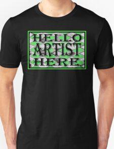 Artist Here Green  Tee T-Shirt