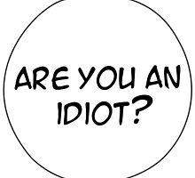 MANGA BUBBLES - ARE YOU AN IDIOT? by why sobhi