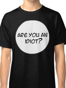 MANGA BUBBLES - ARE YOU AN IDIOT? Classic T-Shirt