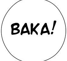 MANGA BUBBLES - BAKA! by SobhiBecause