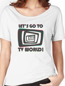 TV World Women's Relaxed Fit T-Shirt