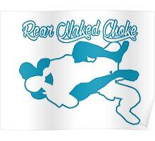 Rear Naked Choke Mixed Martial Arts Blue  Poster