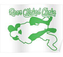 Rear Naked Choke Mixed Martial Arts Green  Poster
