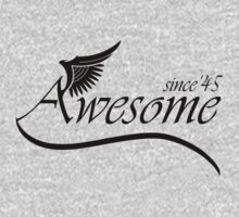 Awesome Since 1945 by rardesign