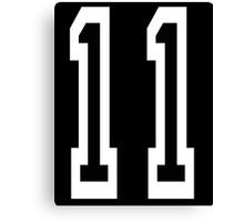 11, TEAM SPORTS NUMBER 11, Eleven, Eleventh, Competition Canvas Print