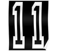 11, TEAM SPORTS NUMBER 11, Eleven, Eleventh, Competition Poster