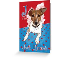 J is for Jack Russell Greeting Card